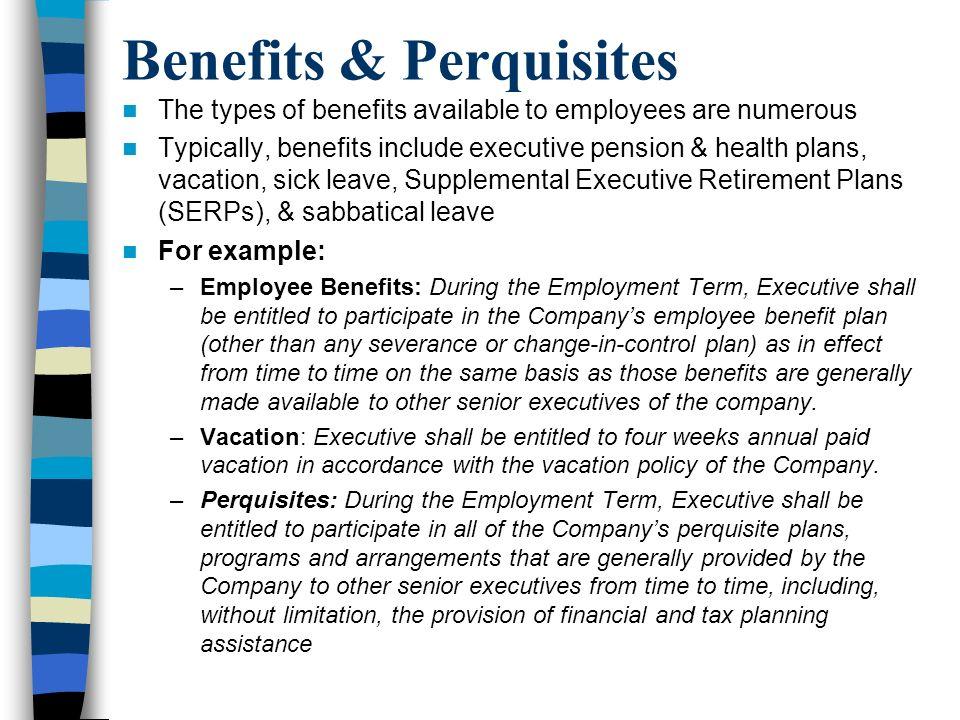 Benefits & Perquisites