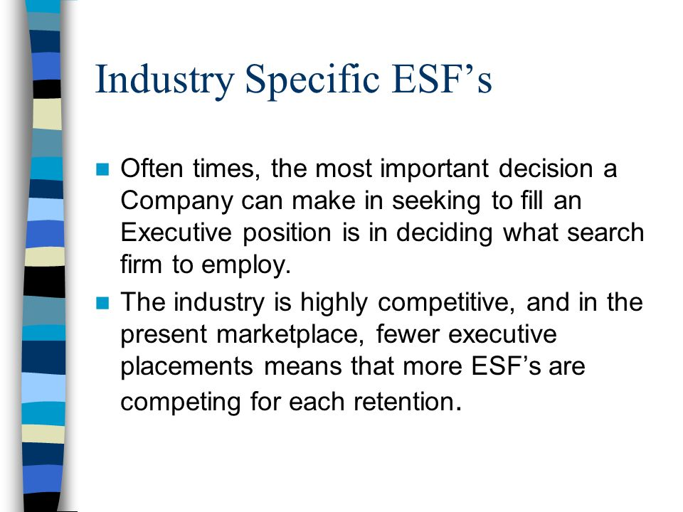 Industry Specific ESF's