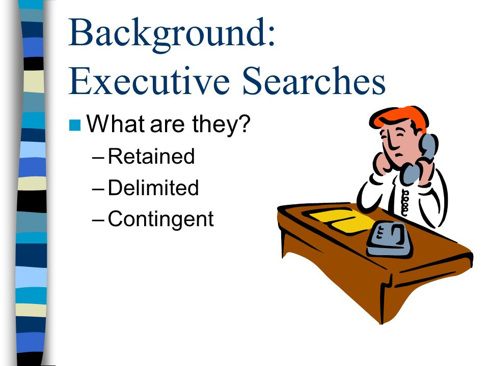 Background: Executive Searches