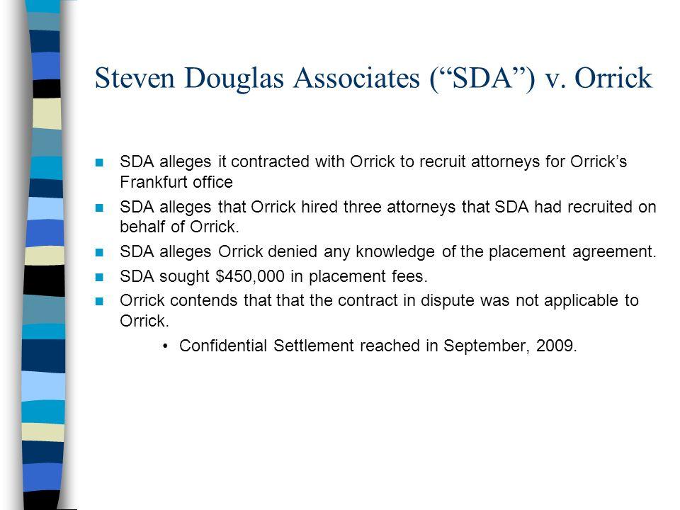 Steven Douglas Associates ( SDA ) v. Orrick