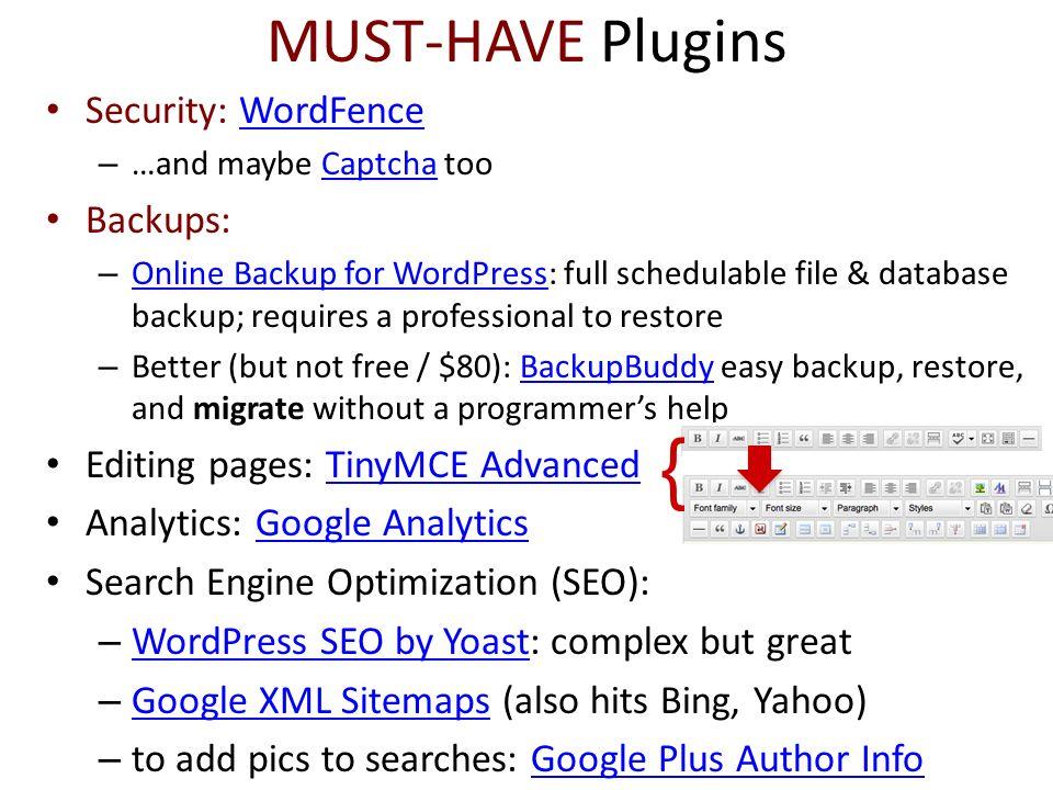 { MUST-HAVE Plugins Security: WordFence Backups: