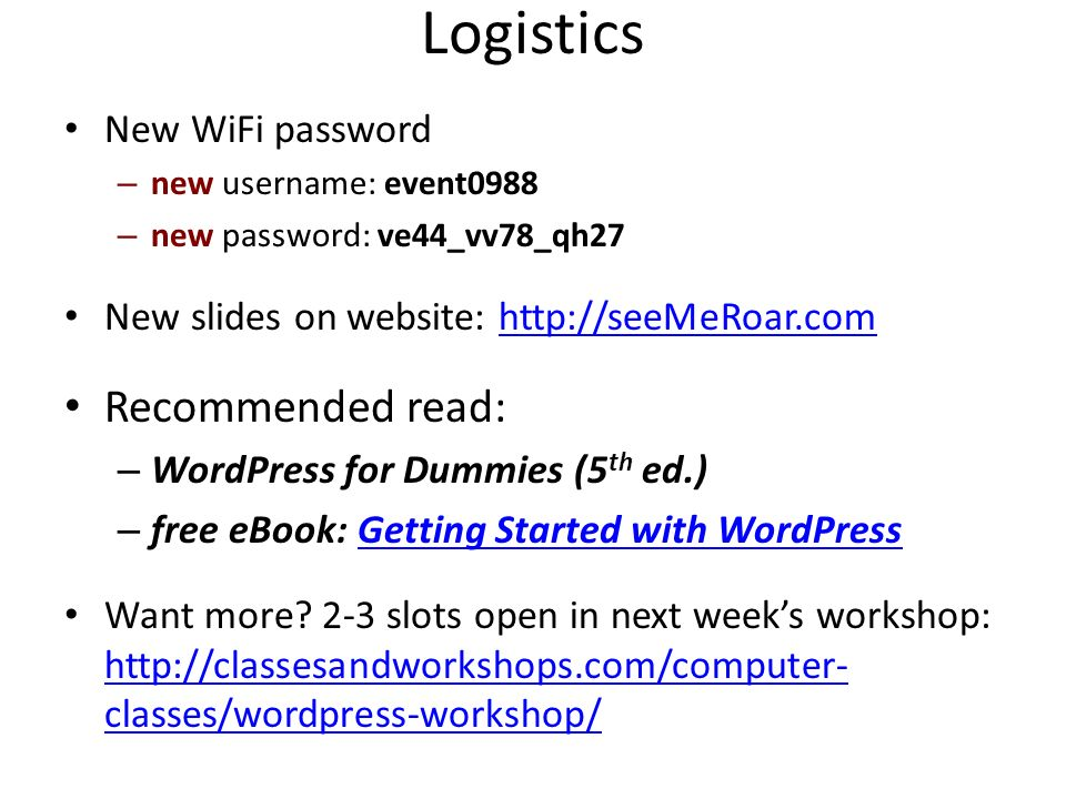 Logistics Recommended read: New WiFi password