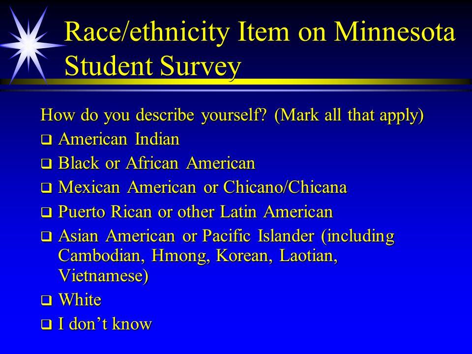 Race/ethnicity Item on Minnesota Student Survey