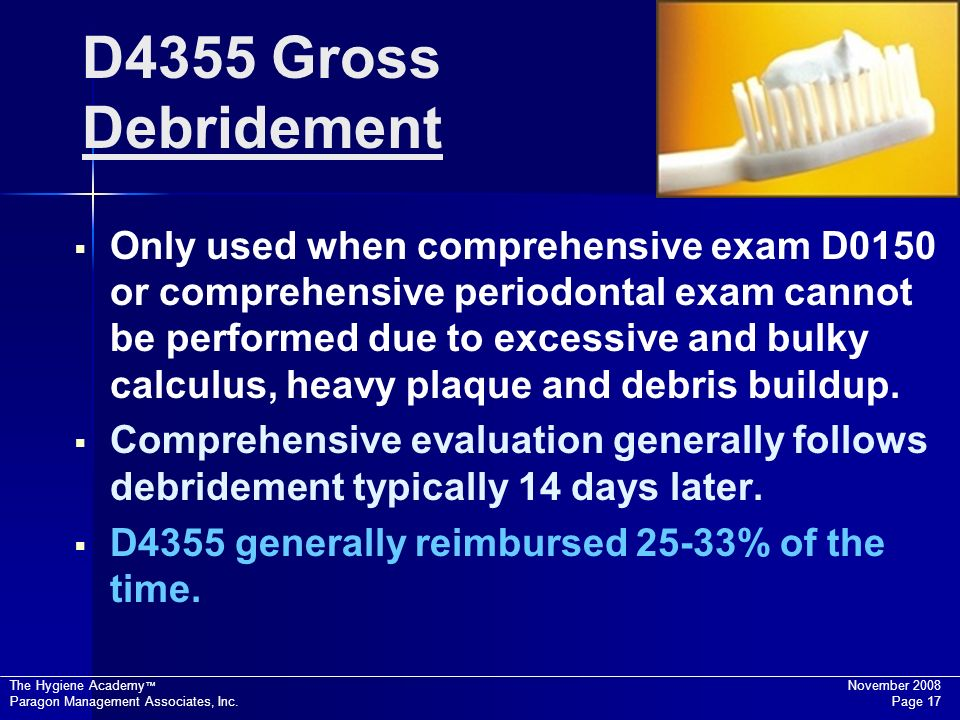 D4355 Gross Debridement