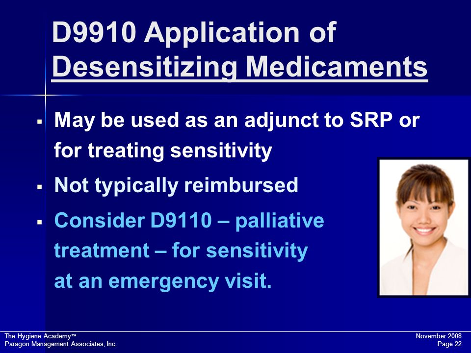 D9910 Application of Desensitizing Medicaments