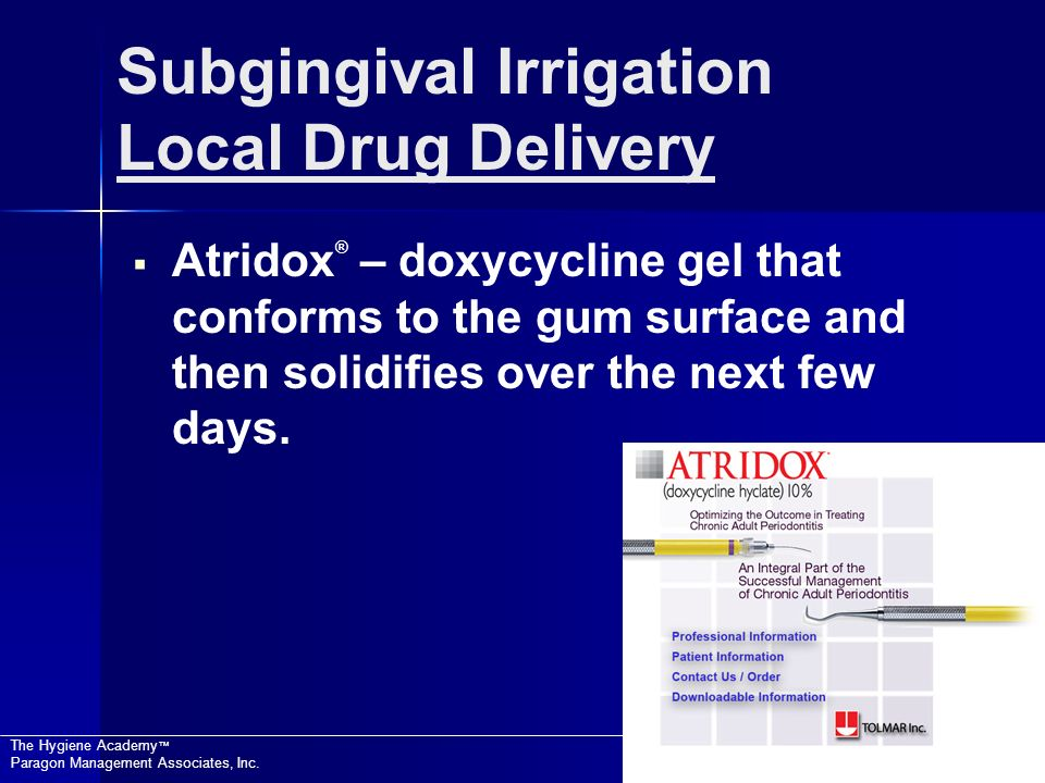 Subgingival Irrigation Local Drug Delivery