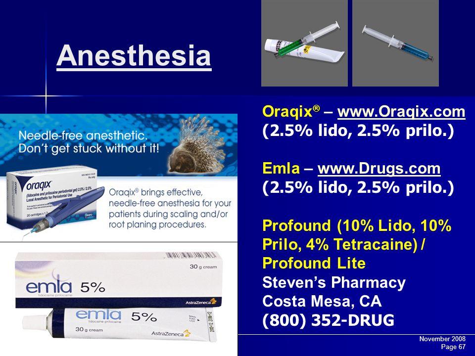 Anesthesia Oraqix® – www.Oraqix.com (2.5% lido, 2.5% prilo.)