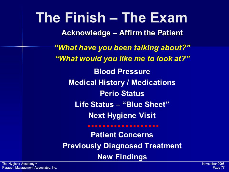 The Finish – The Exam Acknowledge – Affirm the Patient