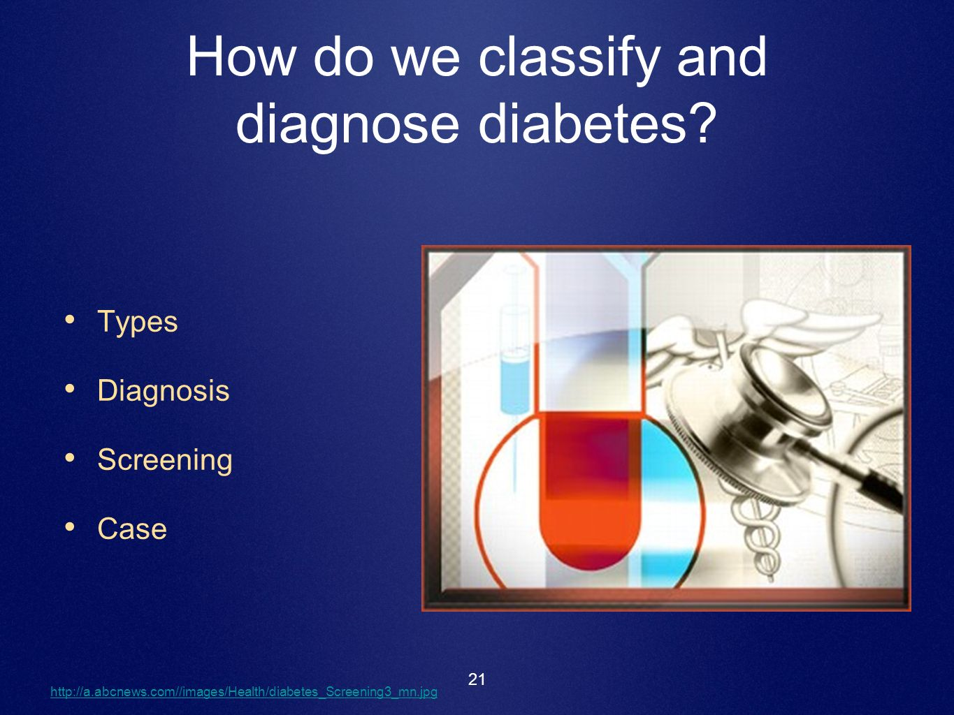 How do we classify and diagnose diabetes