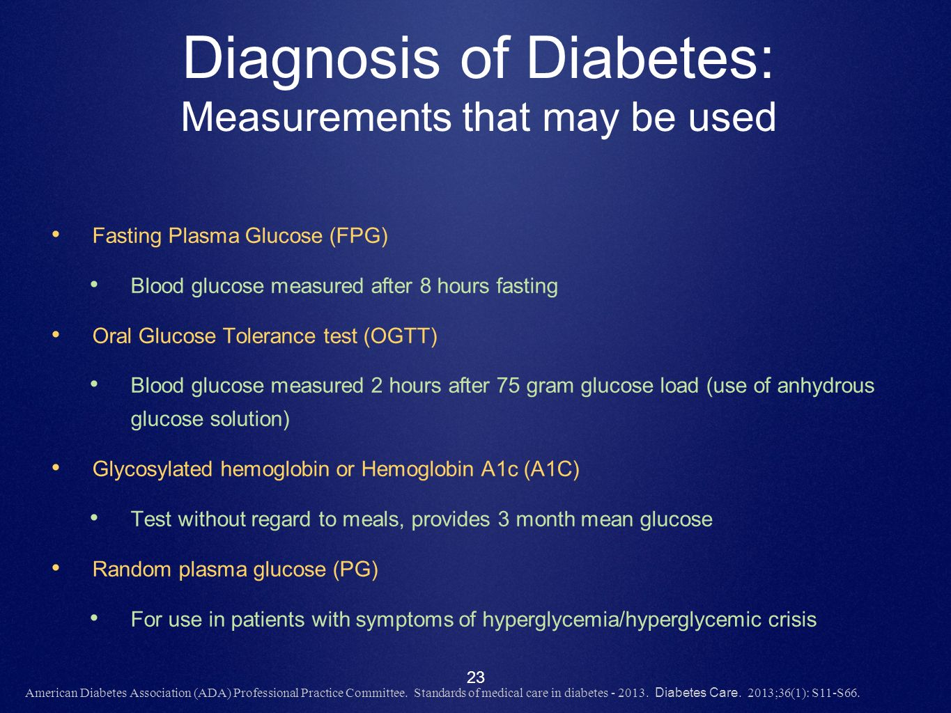Diagnosis of Diabetes: Measurements that may be used