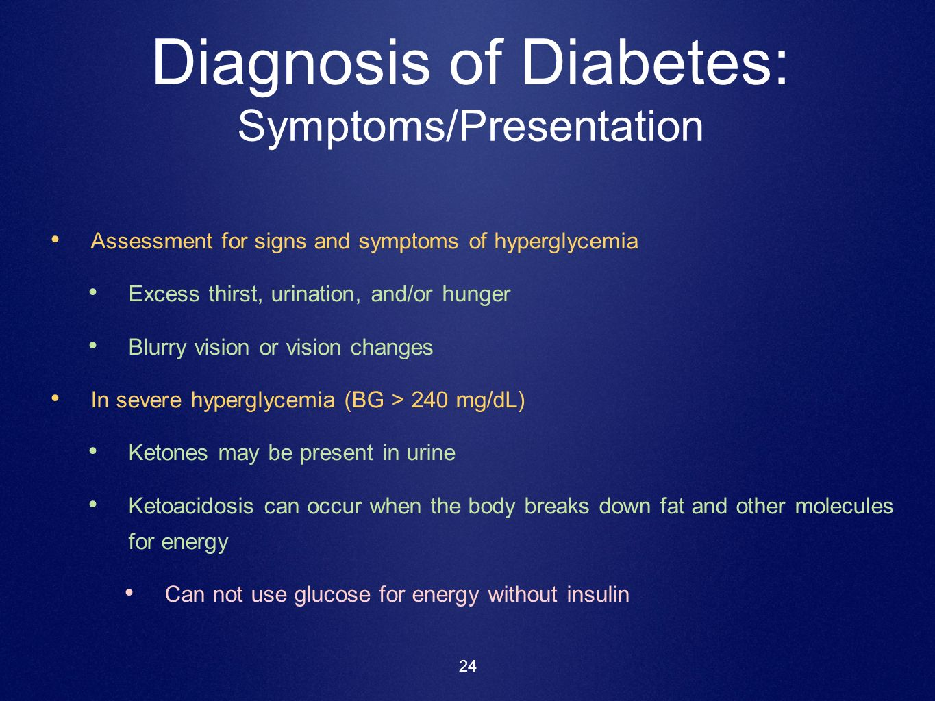 Diagnosis of Diabetes: Symptoms/Presentation