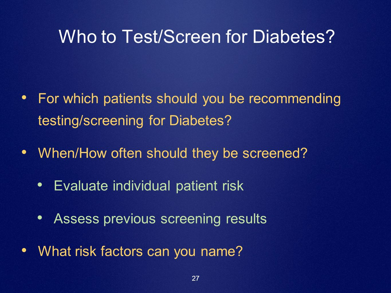Who to Test/Screen for Diabetes