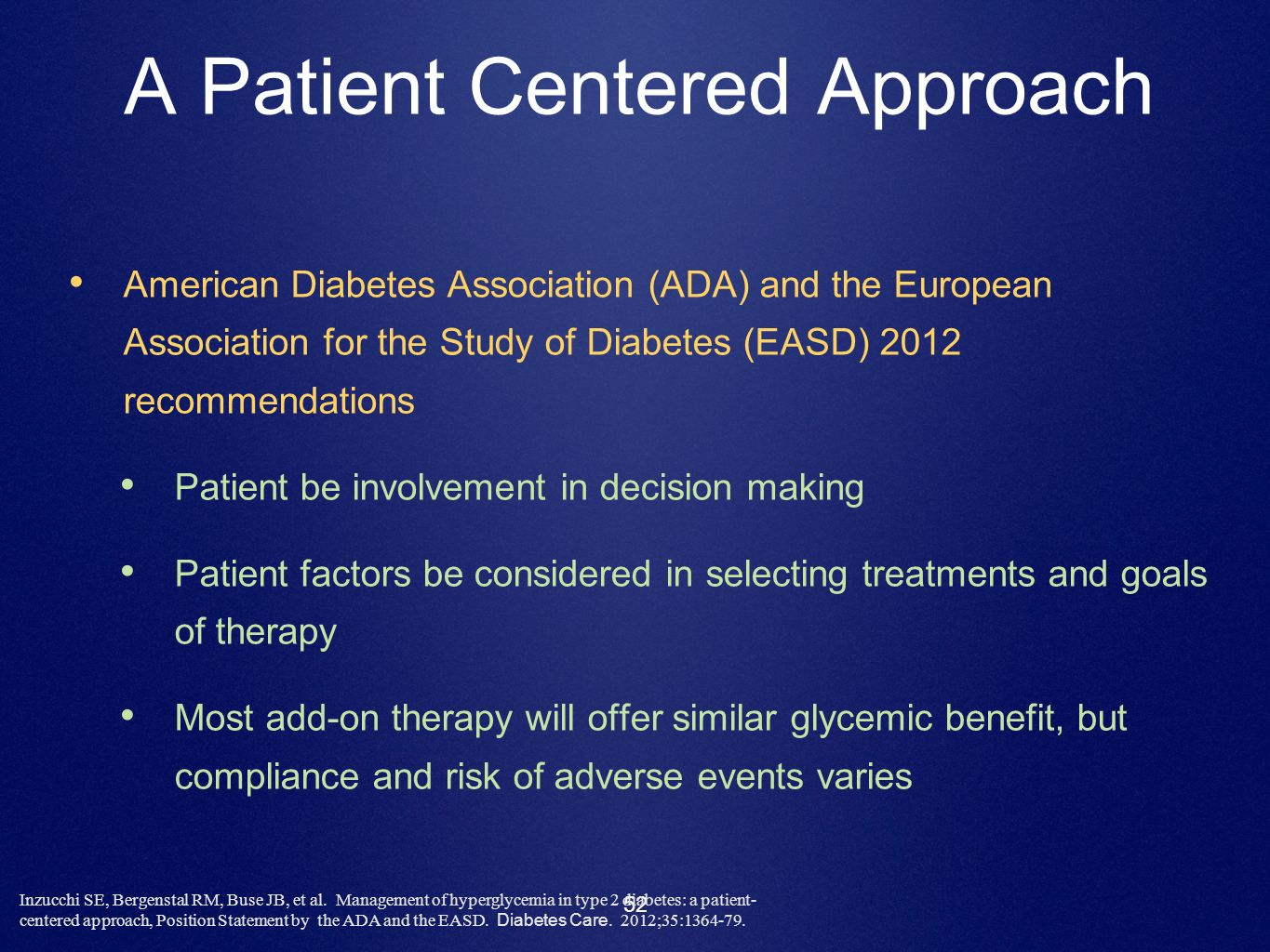 A Patient Centered Approach