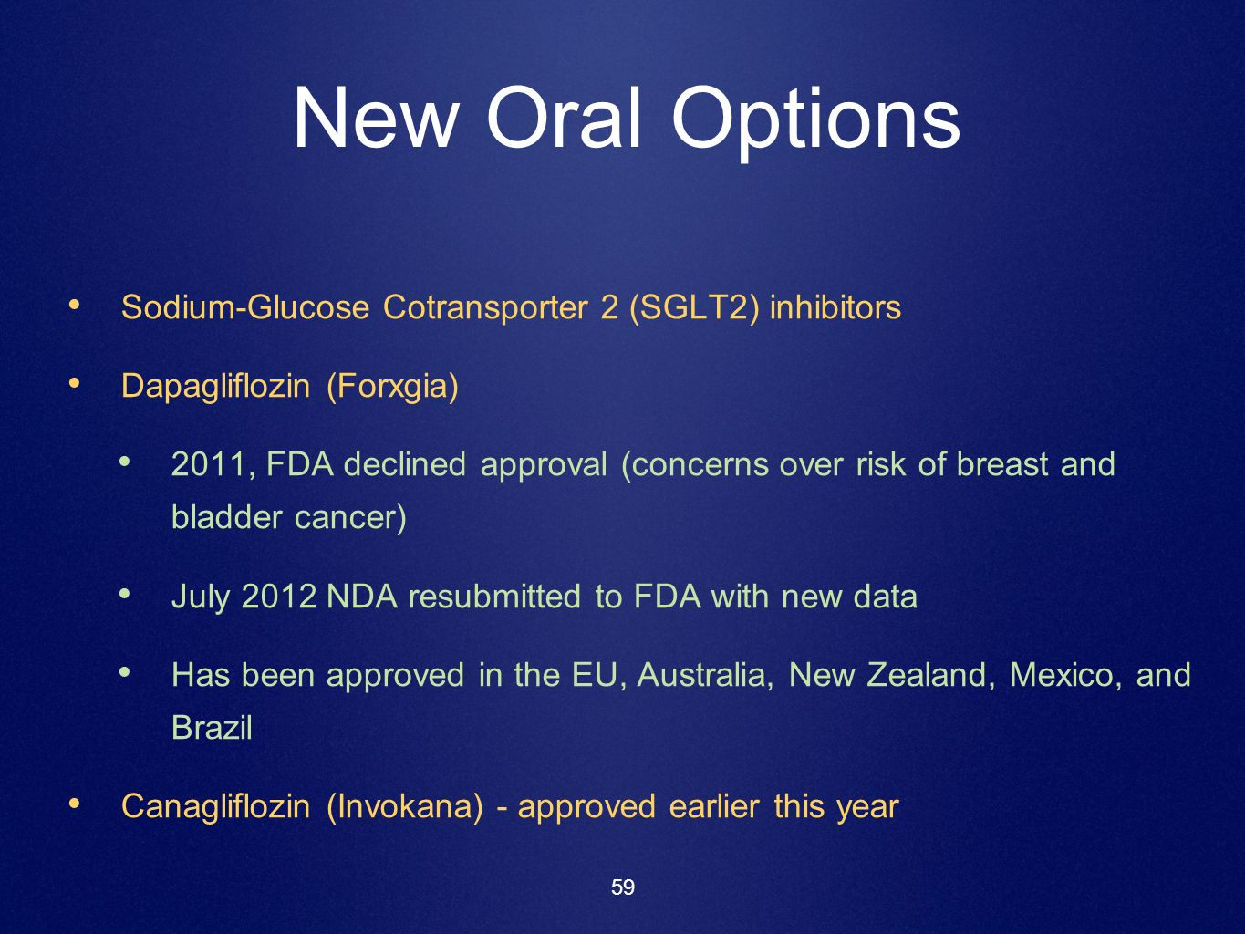 New Oral Options Sodium-Glucose Cotransporter 2 (SGLT2) inhibitors
