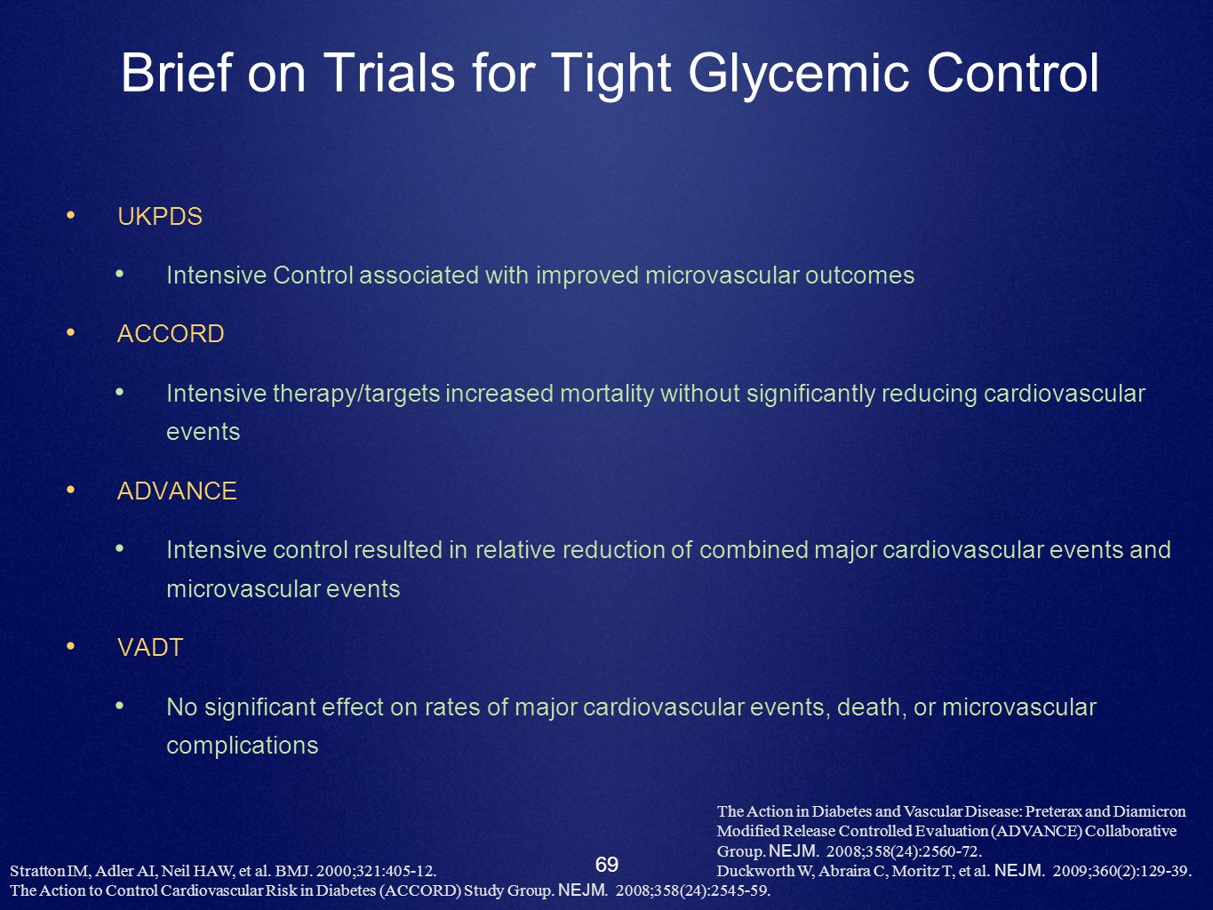 Brief on Trials for Tight Glycemic Control