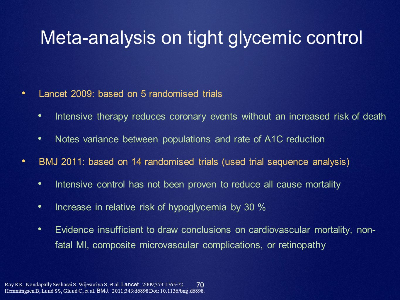 Meta-analysis on tight glycemic control