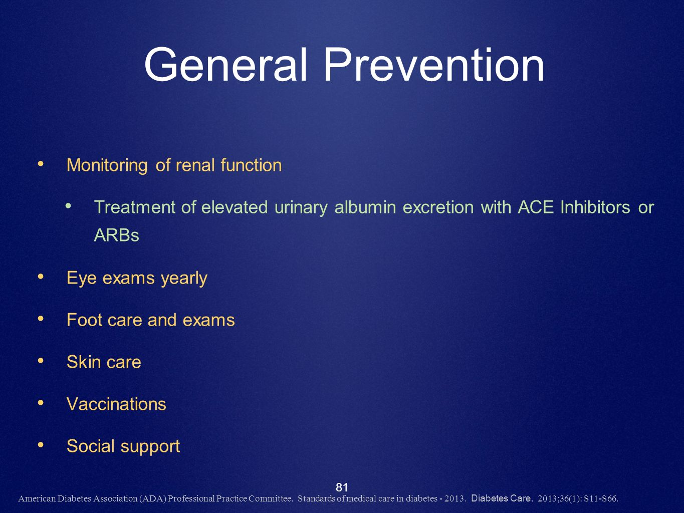 General Prevention Monitoring of renal function