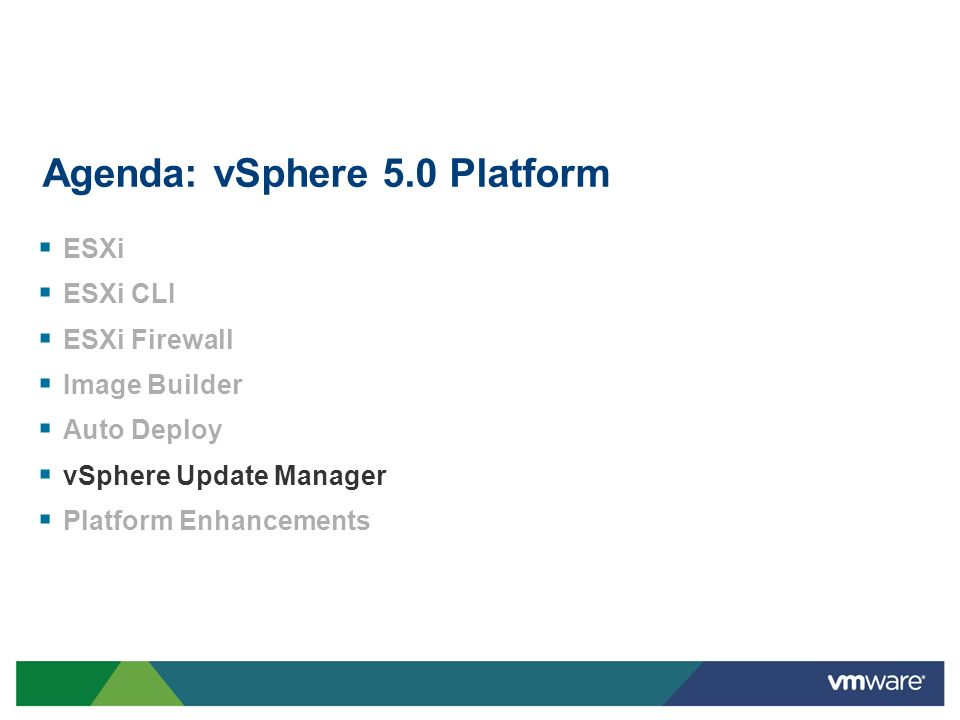 Agenda: vSphere 5.0 Platform