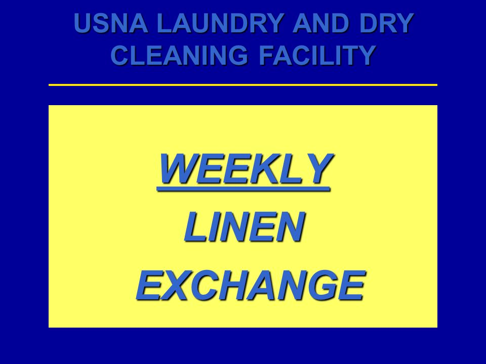 WEEKLY LINEN EXCHANGE