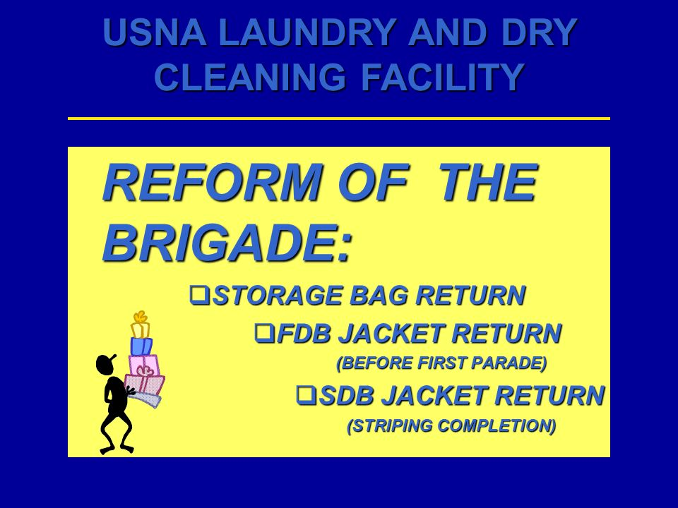 REFORM OF THE BRIGADE: STORAGE BAG RETURN FDB JACKET RETURN