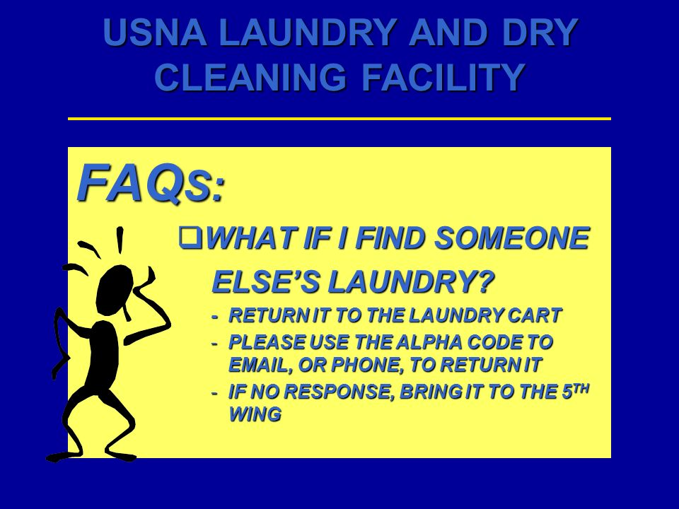 FAQS: WHAT IF I FIND SOMEONE ELSE'S LAUNDRY