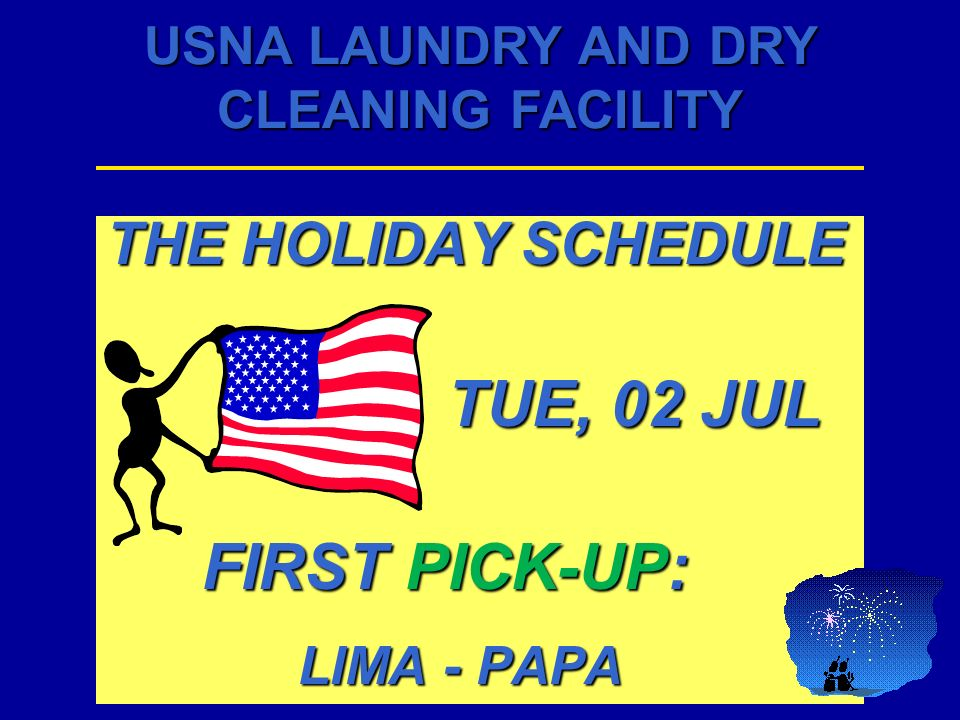 THE HOLIDAY SCHEDULE TUE, 02 JUL FIRST PICK-UP: LIMA - PAPA