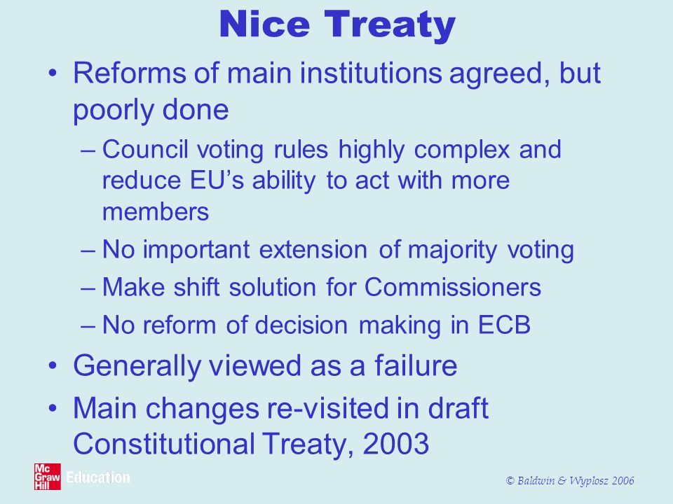 Nice Treaty Reforms of main institutions agreed, but poorly done