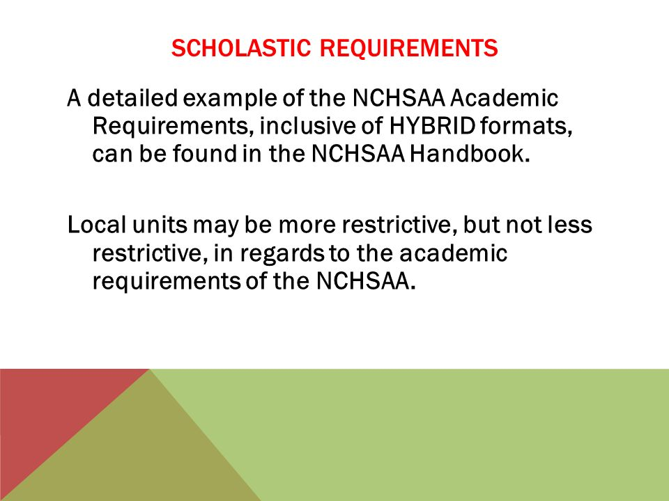 Scholastic requirements