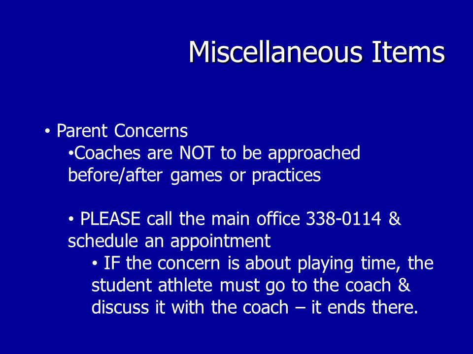 Miscellaneous Items Parent Concerns