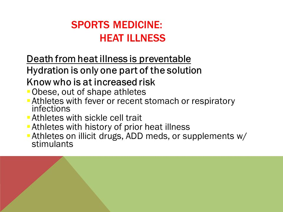 SPORTS MEDICINE: HEAT ILLNESS