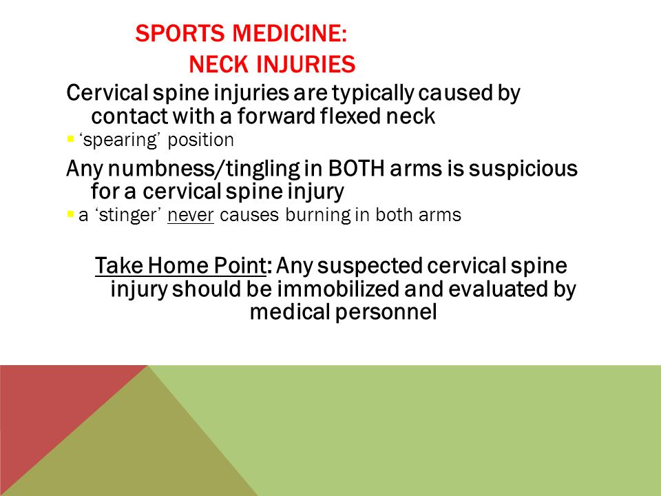 SPORTS MEDICINE: NECK INJURIES
