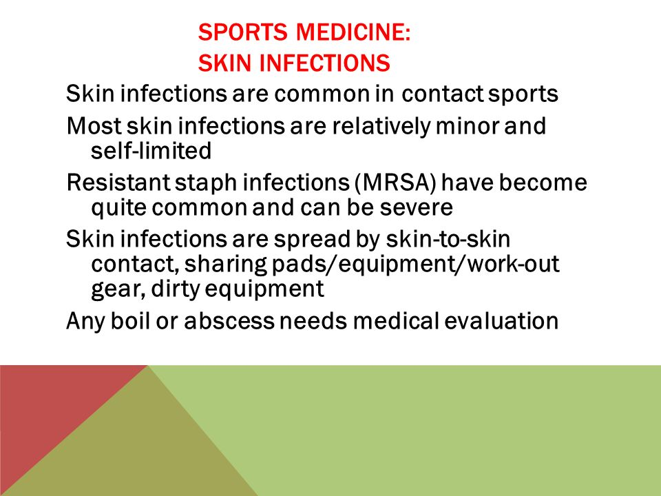 SPORTS MEDICINE: SKIN INFECTIONS