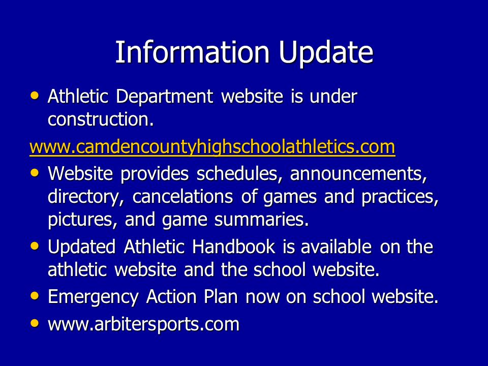 Information Update Athletic Department website is under construction.