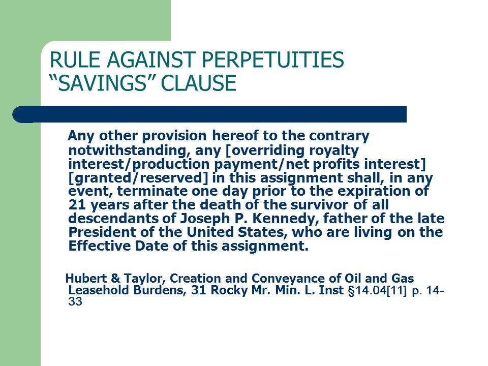 RULE AGAINST PERPETUITIES SAVINGS CLAUSE