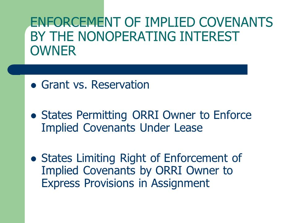 ENFORCEMENT OF IMPLIED COVENANTS BY THE NONOPERATING INTEREST OWNER