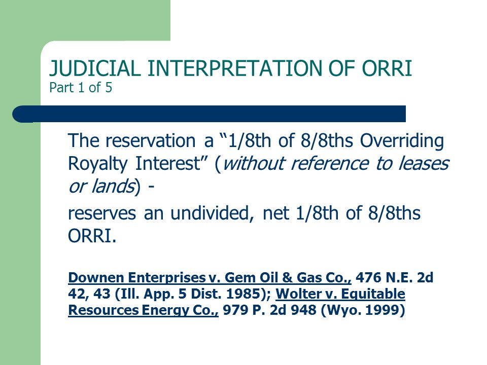 JUDICIAL INTERPRETATION OF ORRI Part 1 of 5