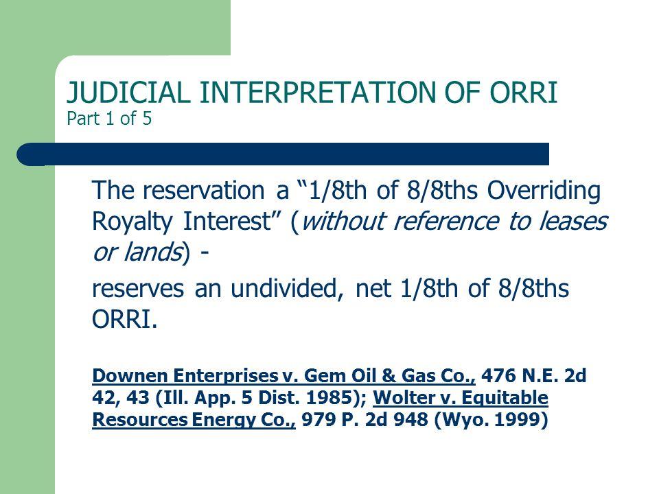 JUDICIAL INTERPRETATION OF ORRI Part 1 of 5