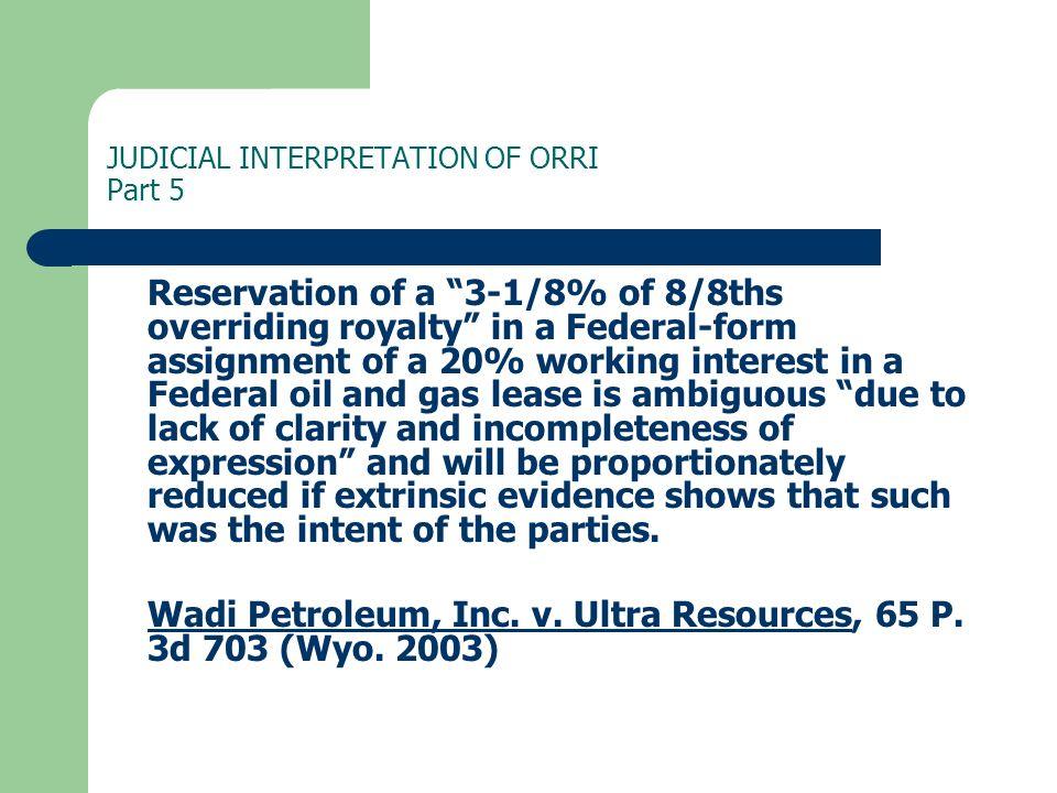 JUDICIAL INTERPRETATION OF ORRI Part 5