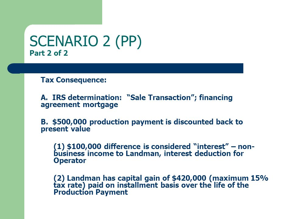 SCENARIO 2 (PP) Part 2 of 2 Tax Consequence: