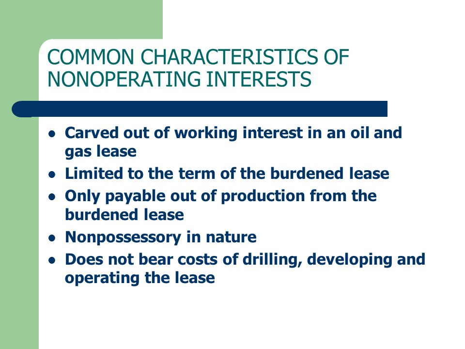 COMMON CHARACTERISTICS OF NONOPERATING INTERESTS
