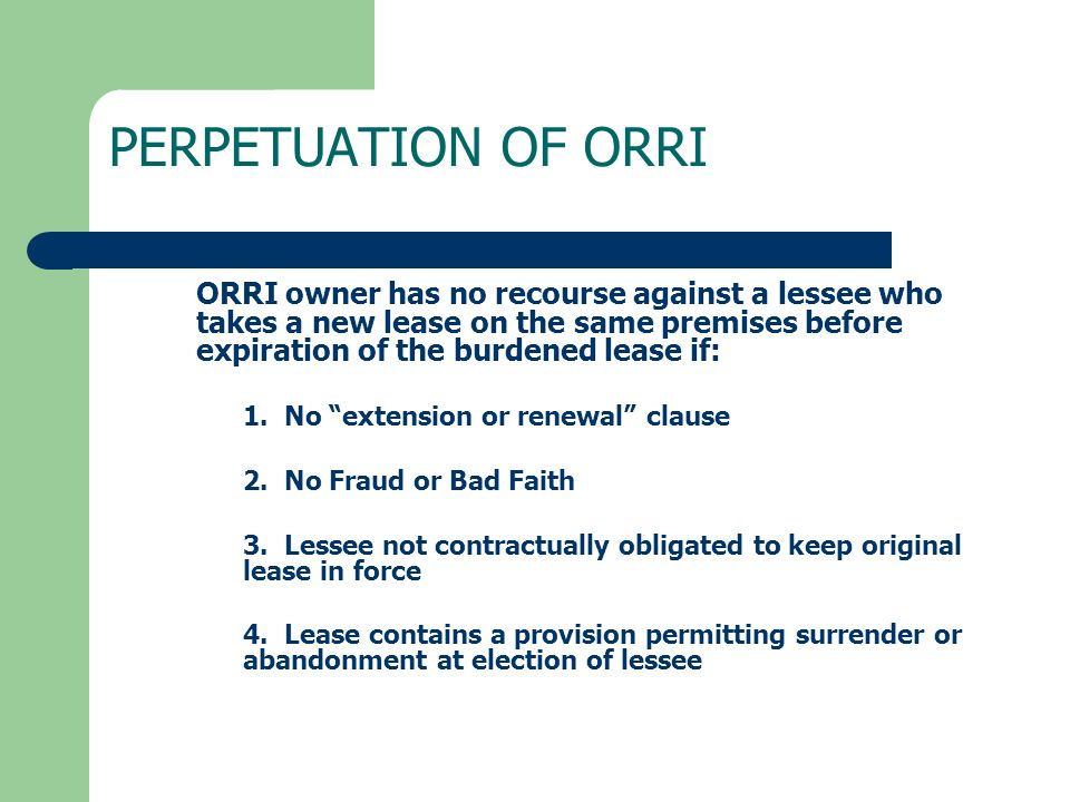 PERPETUATION OF ORRI