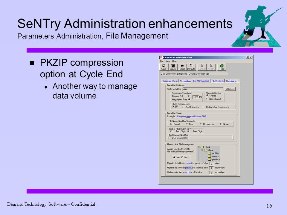 SeNTry Administration enhancements Parameters Administration, File Management