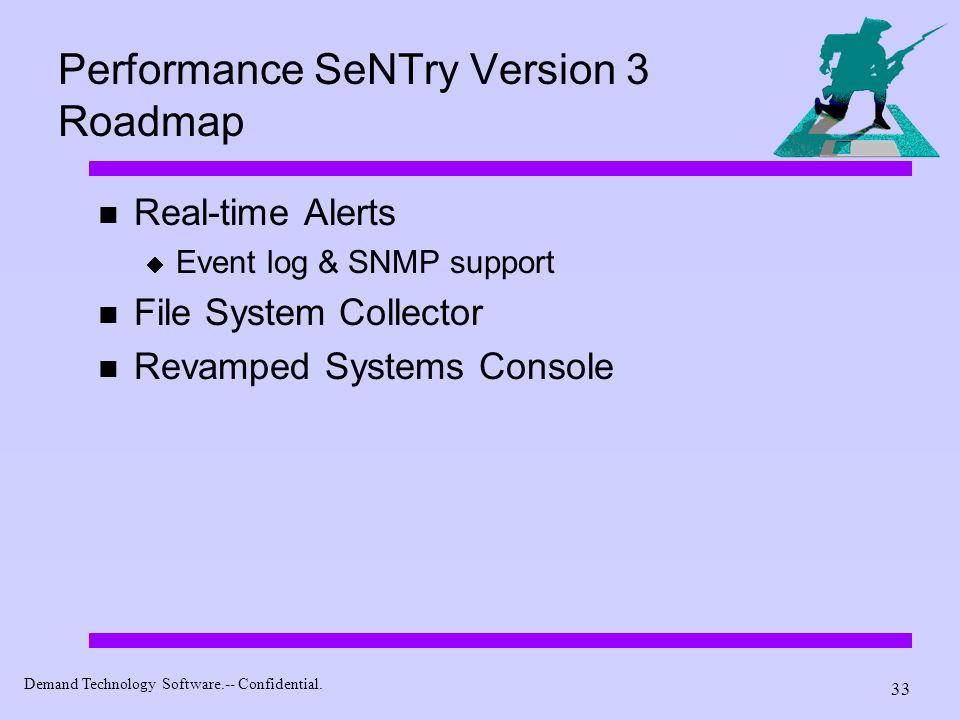 Performance SeNTry Version 3 Roadmap