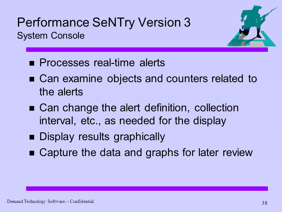 Performance SeNTry Version 3 System Console