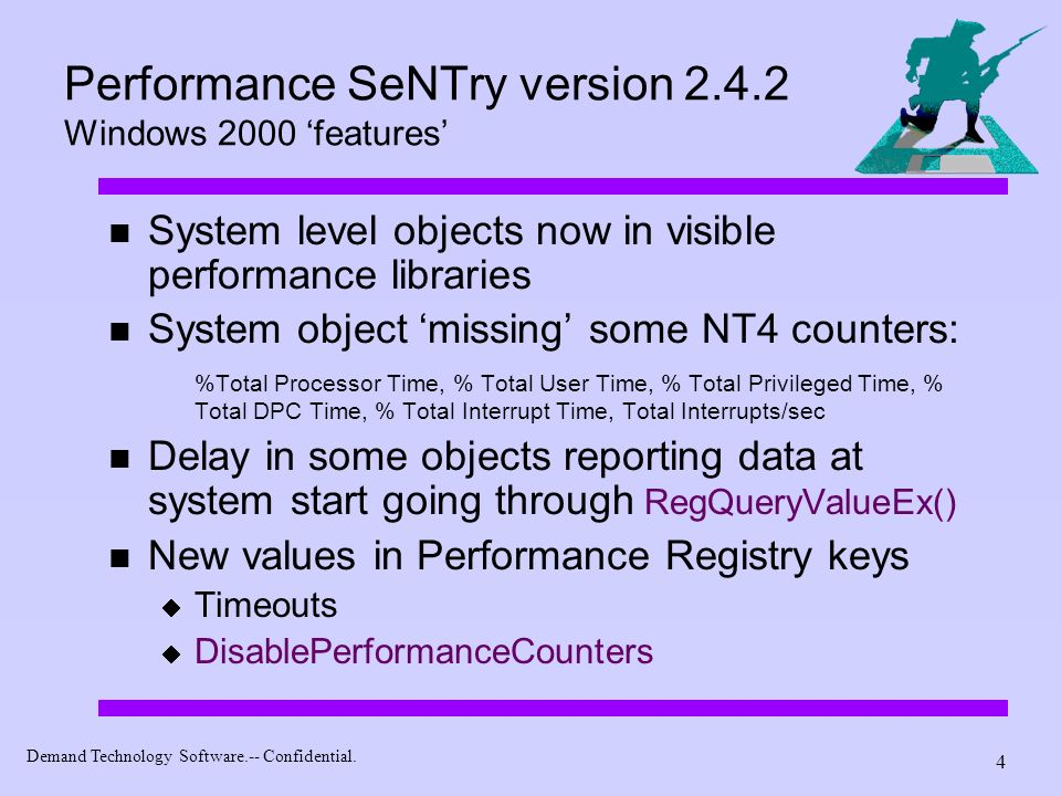 Performance SeNTry version 2.4.2 Windows 2000 'features'