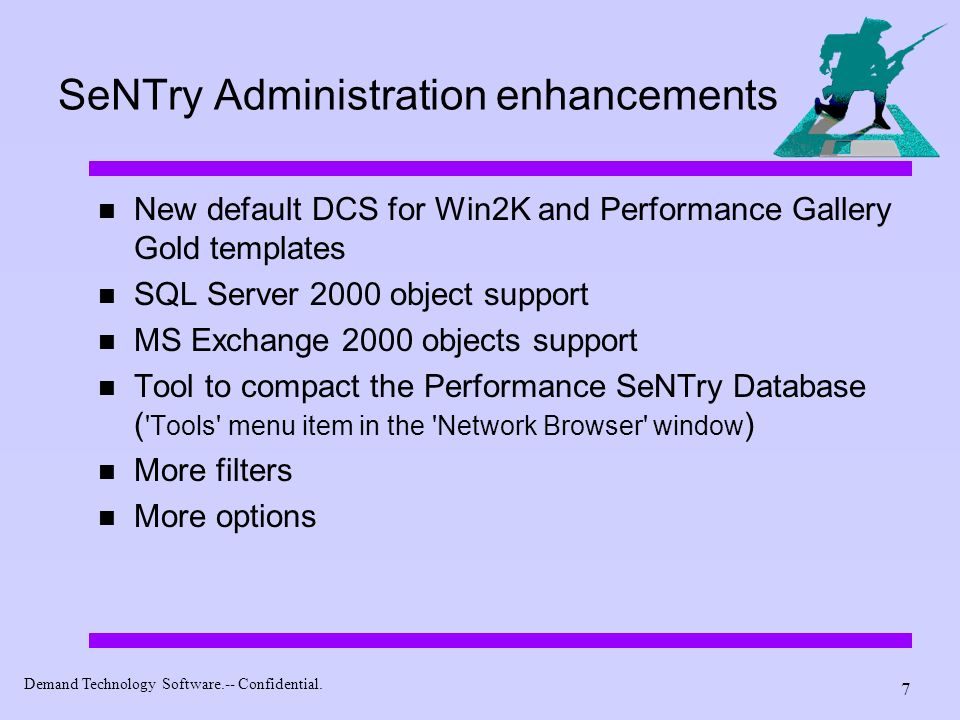 SeNTry Administration enhancements