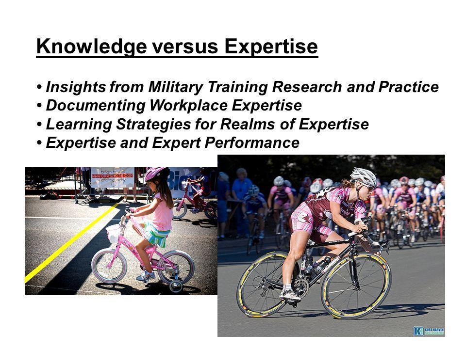 Knowledge versus Expertise