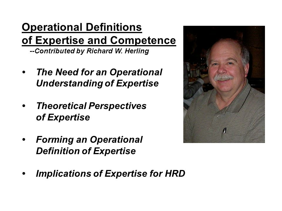 Operational Definitions of Expertise and Competence