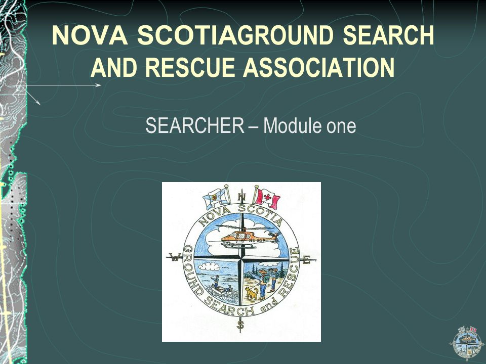 NOVA SCOTIAGROUND SEARCH AND RESCUE ASSOCIATION