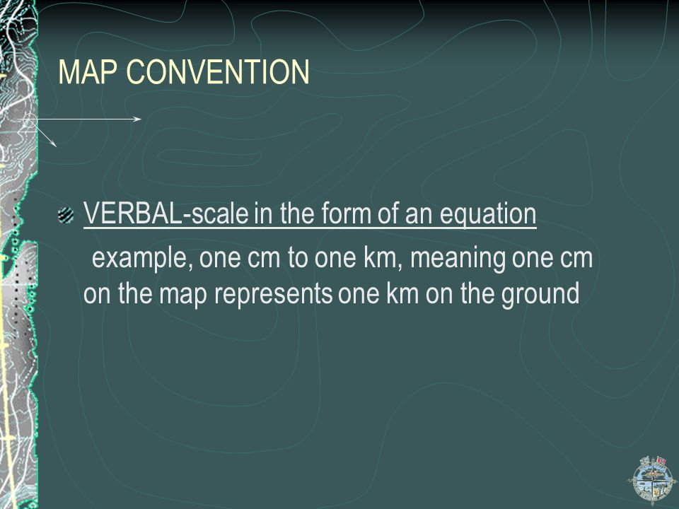 MAP CONVENTION VERBAL-scale in the form of an equation